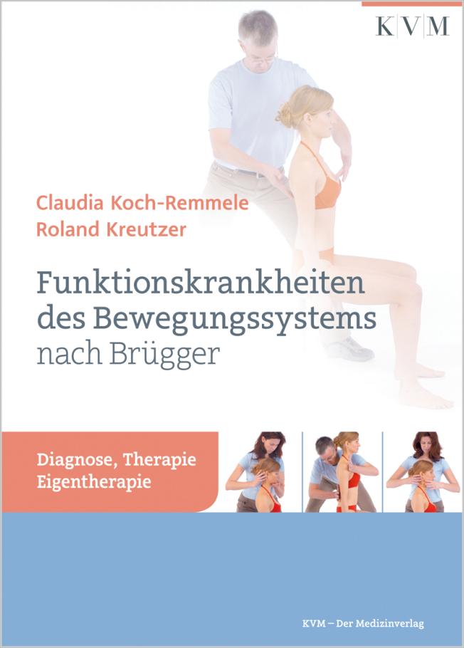 Koch-Remmele: Funktionskrankheiten des Bewegungssystems nach Brügger