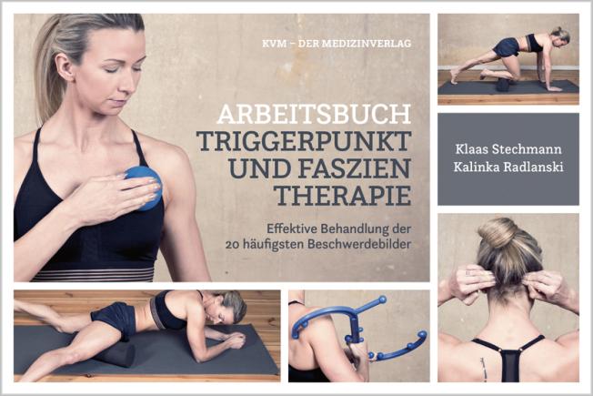 Stechmann: Arbeitsbuch Triggerpunkt- und Faszientherapie