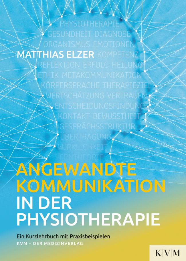 Elzer: Angewandte Kommunikation in der Physiotherapie