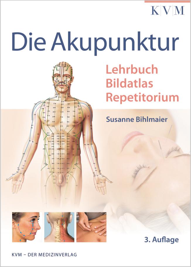 Bihlmaier: Die Akupunktur