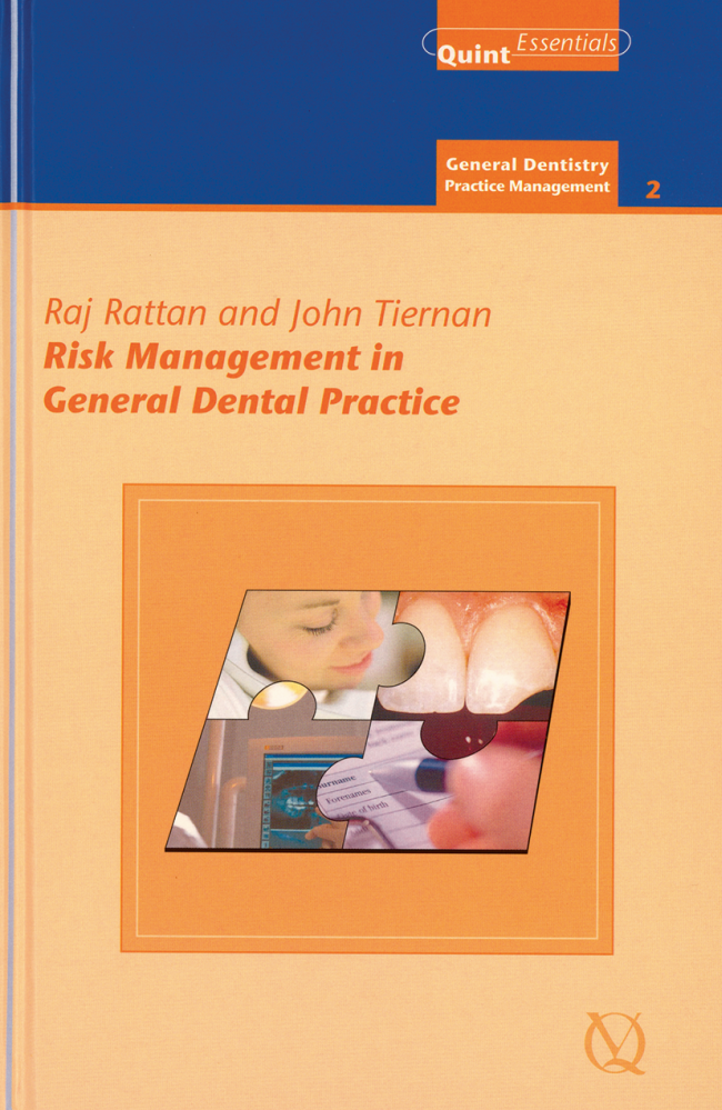 Rattan: Risk Management in General Dental Practice