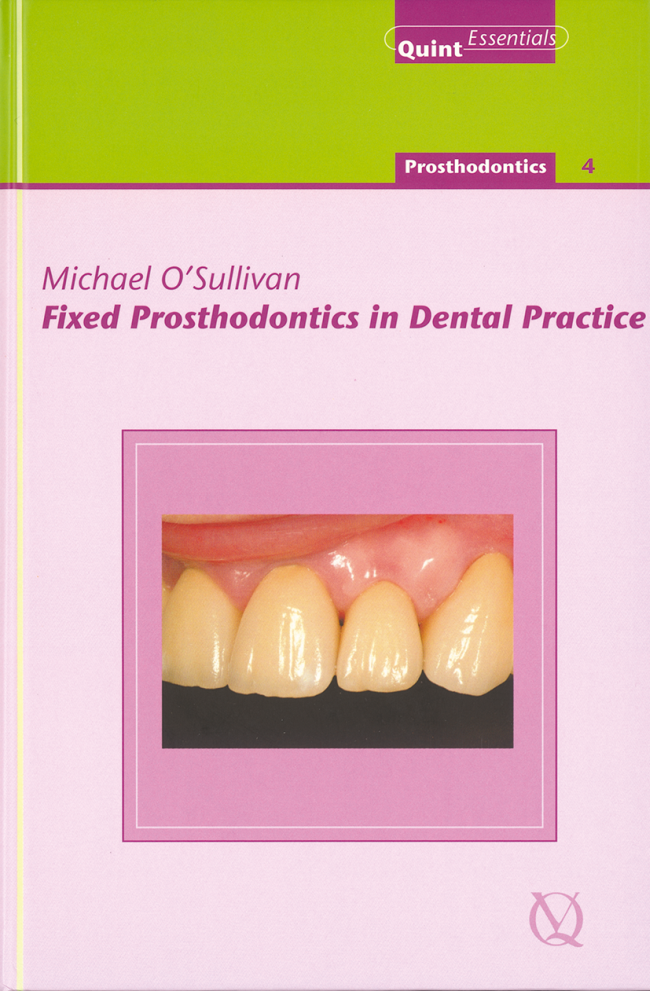OSullivan: Fixed Prosthodontics in Dental Practice