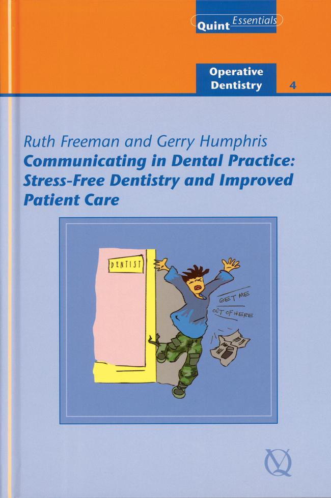 Freeman: Communicating in Dental Practice