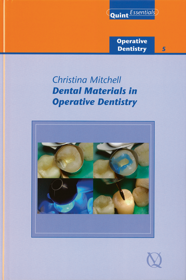 Mitchell: Dental Materials in Operative Dentistry