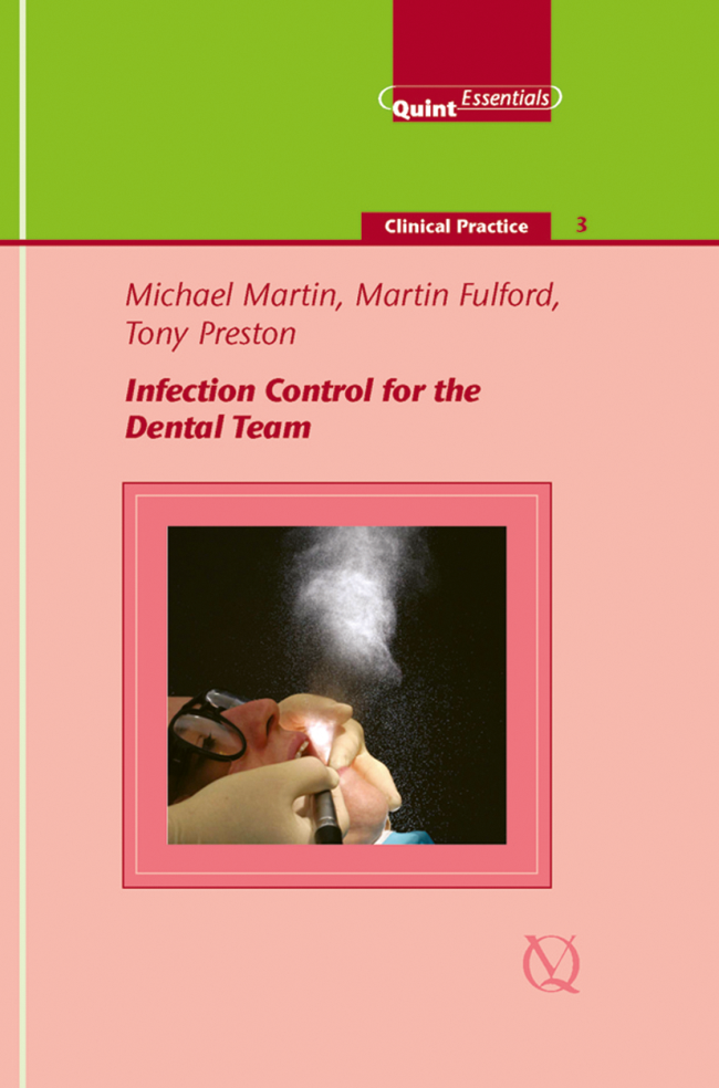 Martin: Infection Control for the Dental Team