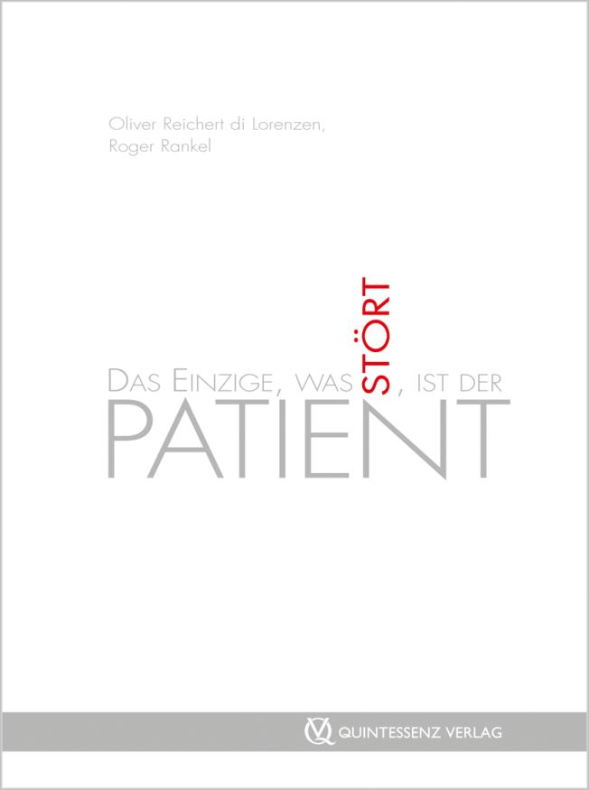 Rankel: Das Einzige, was stört, ist der Patient