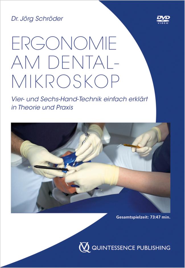 Schröder: Ergonomie am Dentalmikroskop