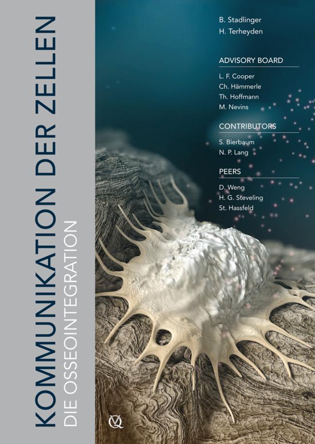Stadlinger: Kommunikation der Zellen: Die Osseointegration