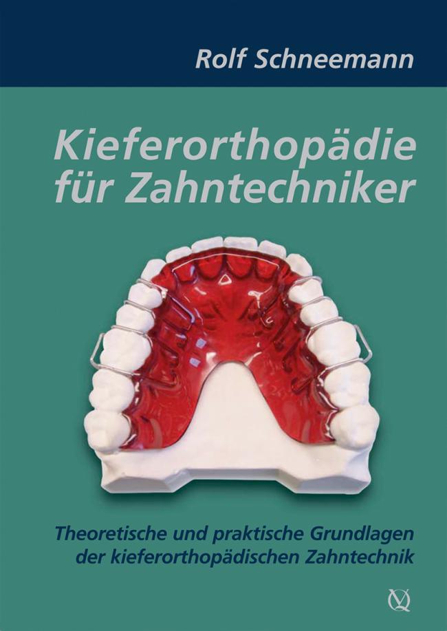 Schneemann: Kieferorthopädie für Zahntechniker